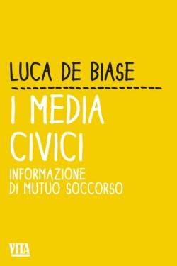 La copertina del libro di Luca De Biase